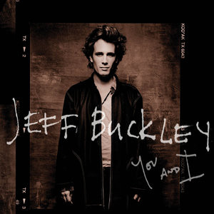 Jeff Buckley You and I Now Streaming